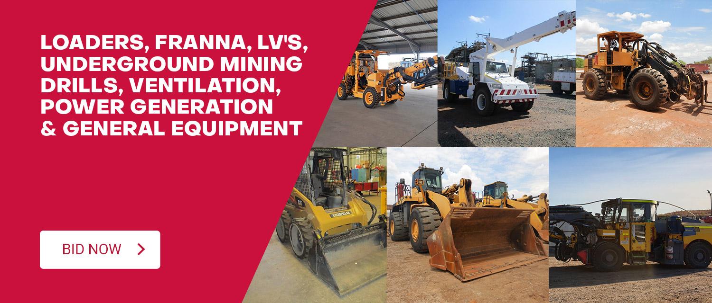 Loaders, Franna, LV's, Underground Mining Drills, Ventilation, Power Generation & General Equipment
