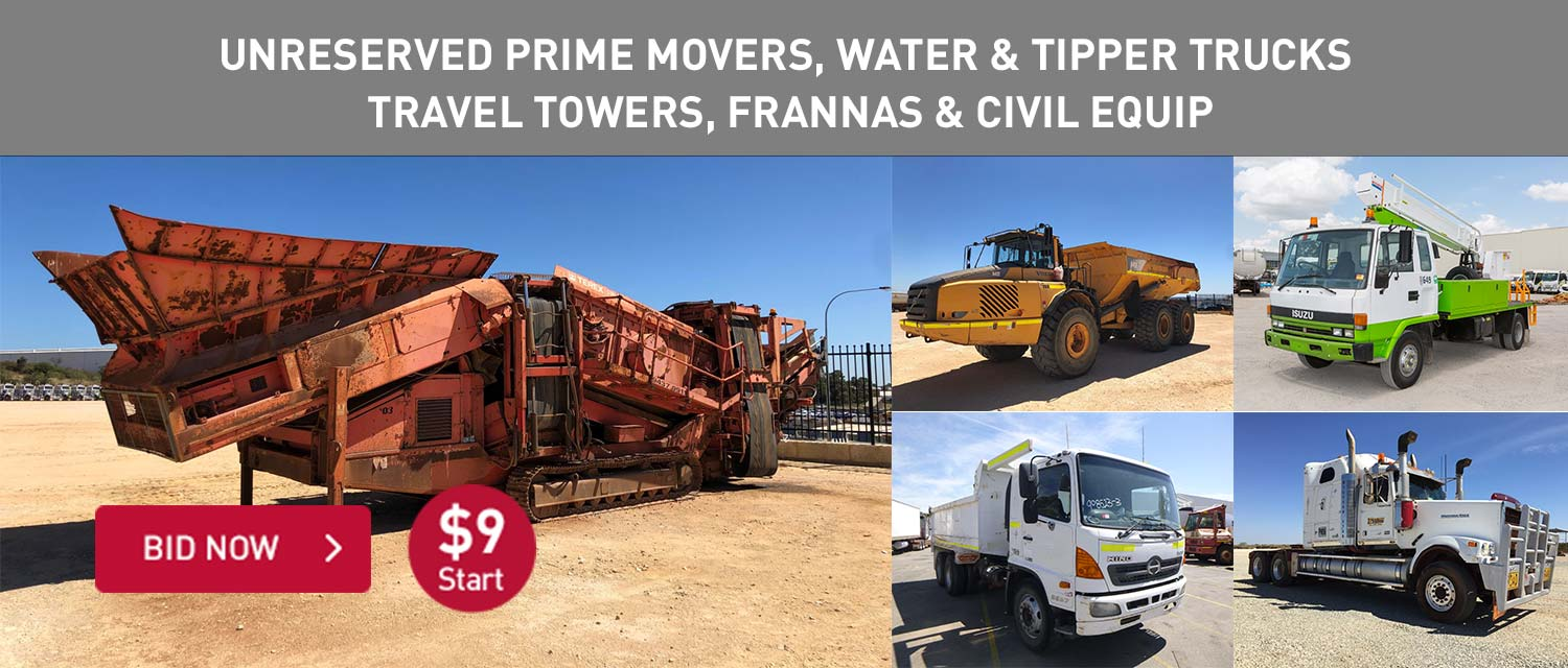 Unreserved Prime Movers, Water and Tipper Trucks, Travel Towers, Fannas and Civil Equip