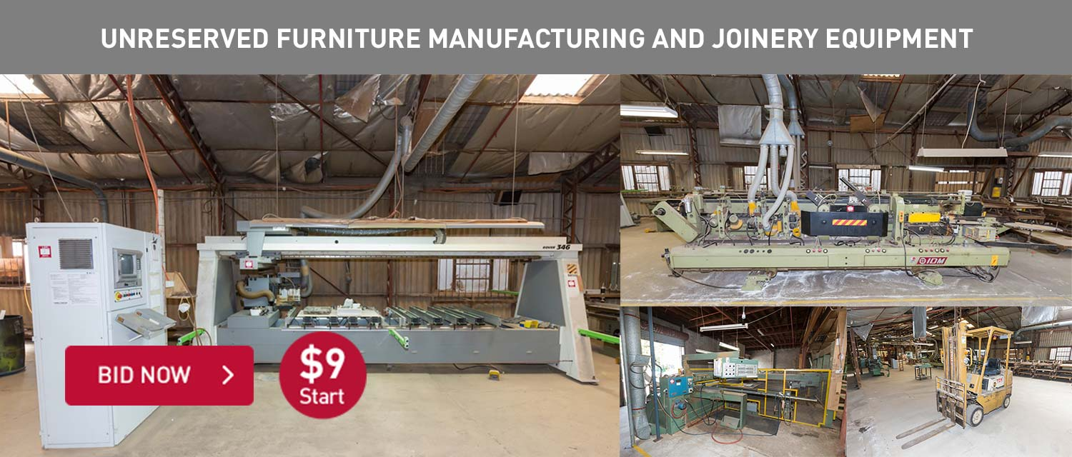 Unreserved Furniture Manufactureing and joinery equipment